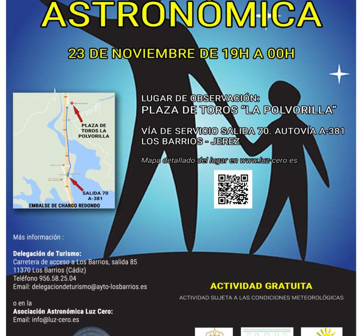 -CANCELADO-                Observación Astronómica 23 Noviembre en el Parque Natural de Los Alcornocales. Los Barrios.
